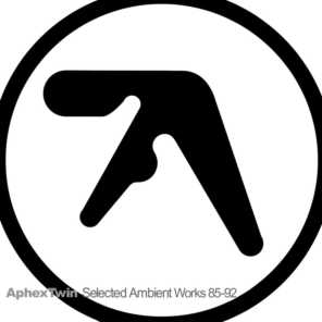 Selected Ambient Works 85-92