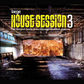 House Session 3 - Large Music