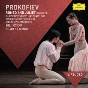 Prokofiev: Romeo And Juliet Highlights; Classical Symphony; Lieutenant Kijé