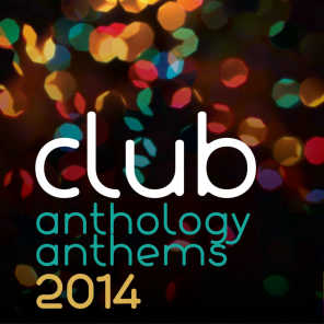 Club Anthology Anthems 2014