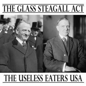The Glass Steagall Act