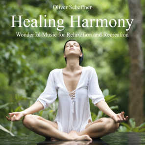 Healing Harmony (Wonderful Music for Relexation and Recreation)