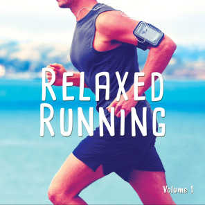 Relaxed Running, Vol. 1 (Smooth Chill House & Down Beats)