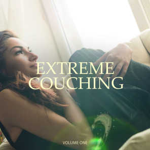 Extreme Couching, Vol. 1 (30 Fantastic Lay Back Tunes)