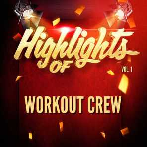 Highlights of Workout Crew, Vol. 1