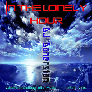 In the Lonely Hour (Zusammenstellung Hits Music - Erfolg 2015)
