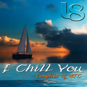I Chill You (M.T.C Compilation)