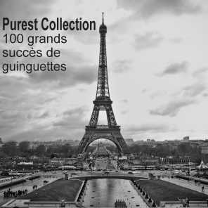 Purest Collection: 100 grands succès de guinguettes