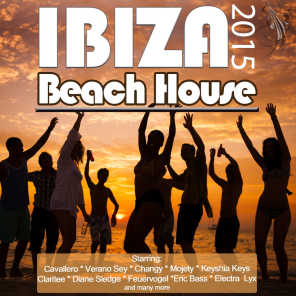 Beach House Ibiza 2015 (Opening Party Grooves Deluxe)