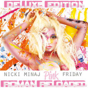 Pink Friday ... Roman Reloaded (Deluxe)