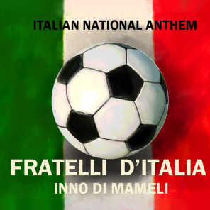 Italy national anthem - inno di mameli (The best national anthems)