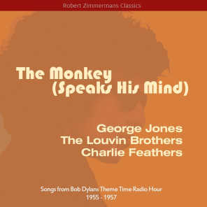 The Monkey (Speaks His Mind) (Songs from Bob Dylans Theme Time Radio Hour 1955 - 1957)