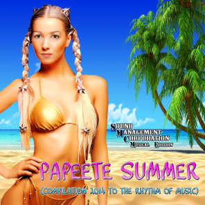 Papeete Summer (Compilation 2014 to the Rhythm of Music)