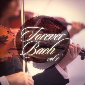 Forever Bach, Vol. 1