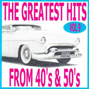 The Greatest Hits from 40's and 50's, Vol. 9