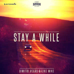 Stay A While