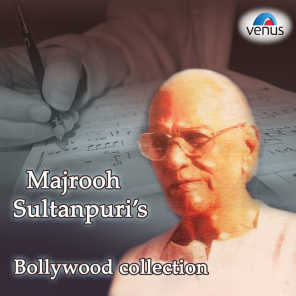 Majrooh Sultanpuri's Bollywood Collection