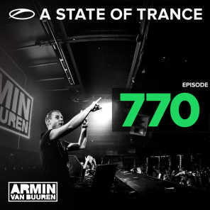 A State Of Trance Episode 770