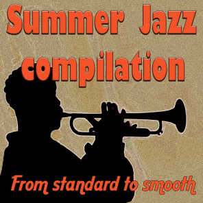 Summer Jazz Compilation (From Standard to Smooth)