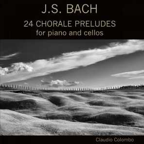 J.S. Bach: 24 Chorale Preludes for Piano and Cellos