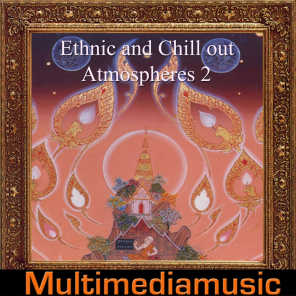 Ethnic and Chill Out Atmospheres, Vol. 2