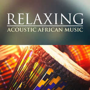 Relaxing Acoustic African Music