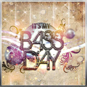 It's My Bass Day