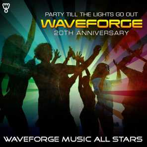 Waveforge 20th Anniversary (Party Till the Lights Go Out)