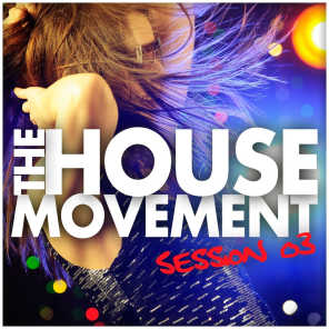 The House Movement Session 03