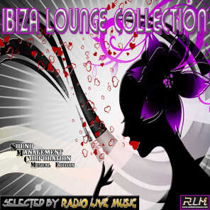 Ibiza Lounge Collection (Selected by Radio Live Music)