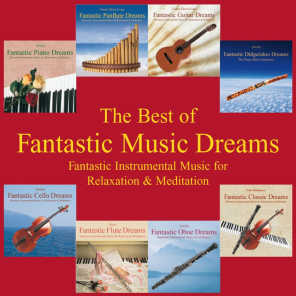 The Best of Fantastic Music Dreams