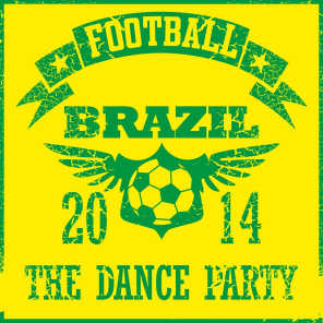 Football Brazil 2014 - The Dance Party