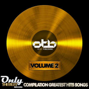Only the Best Compilation: Greatest Hits Songs, Vol. 2