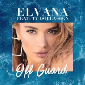 Off Guard (feat. Ty Dolla $ign)