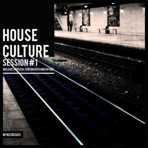 House Culture Session #1