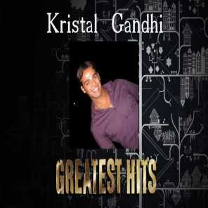 Kristal Gandhi: Greatest Hits