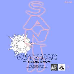 OUTSIDER (feat. Rejjie Snow)
