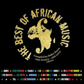 The Best of African Music (One World One Love Edition)