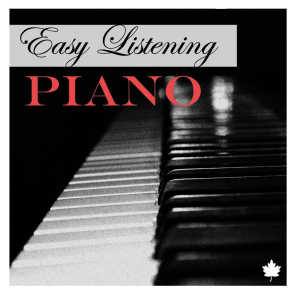 Easy Listening Piano - Chillout and Relax with Lounge Music, Healing Piano Ballads for Relaxation.