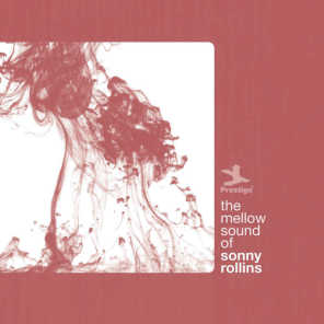 The Mellow Sound Of Sonny Rollins