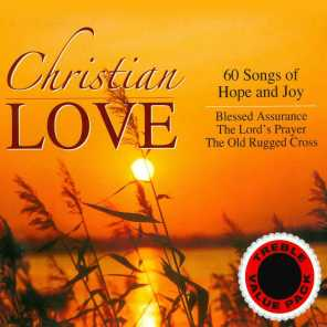 Christian Love - 60 Songs of Hope and Joy