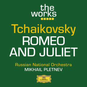 Tchaikovsky: Romeo and Juliet (Fantasy Overture)