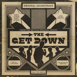 The Get Down: Original Soundtrack From The Netflix Original Series (Deluxe Version)