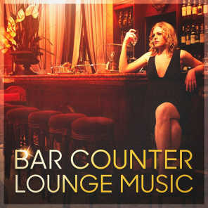 Bar Counter Lounge Music (Relaxed Hits Played on the Piano)