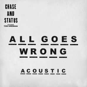 All Goes Wrong (Acoustic) [feat. Tom Grennan]