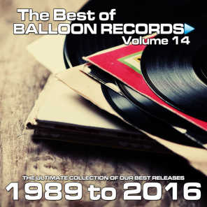 Best of Balloon Records 14 (The Ultimate Collection of Our Best Releases, 1989 to 2016)