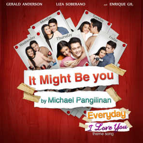 It Might Be You (Theme from Everyday I Love You)