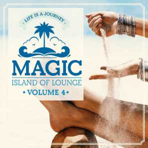 Magic Island Of Lounge Vol.4 (Life is a journey)