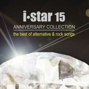I Star 15 Anniversary Collection (The Best of Alternative & Rock Songs)