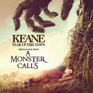 """Tear Up This Town (From """"A Monster Calls"""" Original Motion Picture Soundtrack)"""